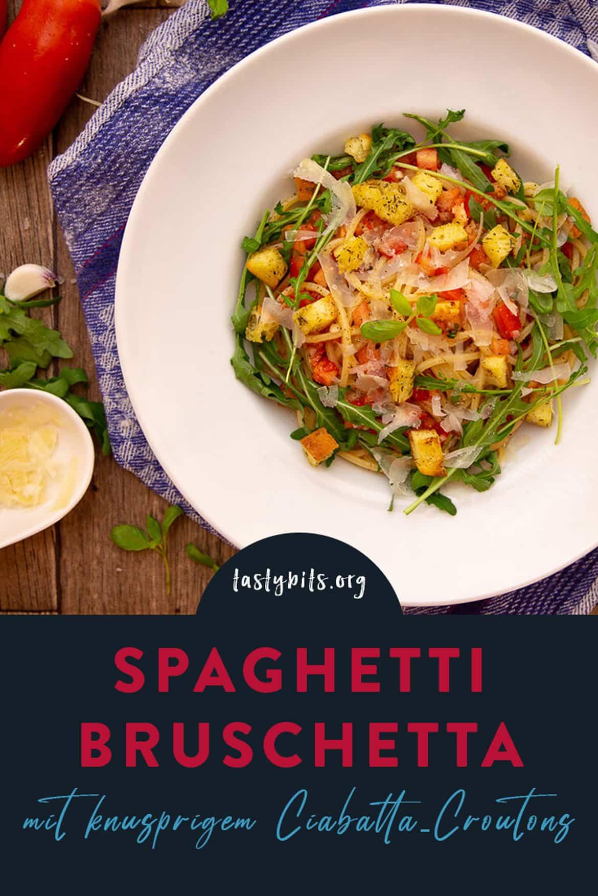 Spaghetti Bruschetta Rezept